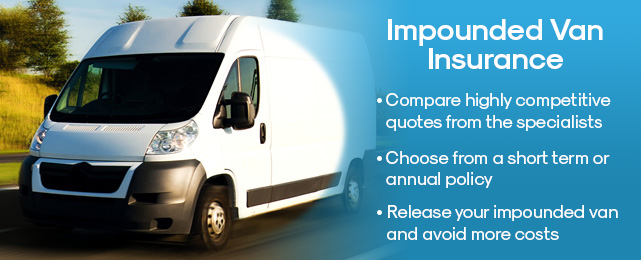 impounded van insurance